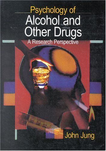 9780761921004: JUNG: PSYCHOLOGY OF ALCOHOL AND (P) OTHER DRUGS; A RESEARCHPERSPECTIVE: A Research Perspective