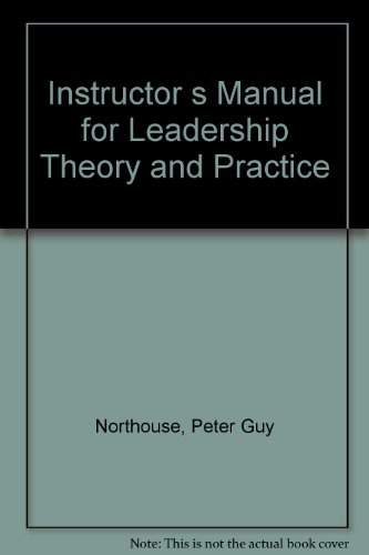 9780761921417: Instructor's Manual for Leadership: Theory and Practice