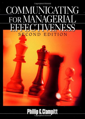 Communicating for Managerial Effectiveness: Phillip G. Clampitt