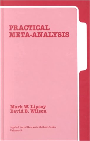 9780761921677: Practical Meta-Analysis (Applied Social Research Methods)