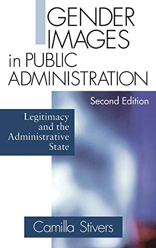 9780761921738: Gender Images in Public Administration: Legitimacy and the Administrative State