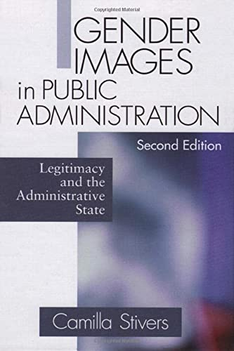 9780761921745: Gender Images in Public Administration: Legitimacy and the Administrative State