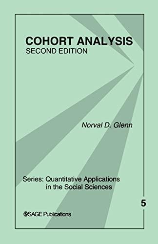 9780761922155: Cohort Analysis (Quantitative Applications in the Social Sciences)