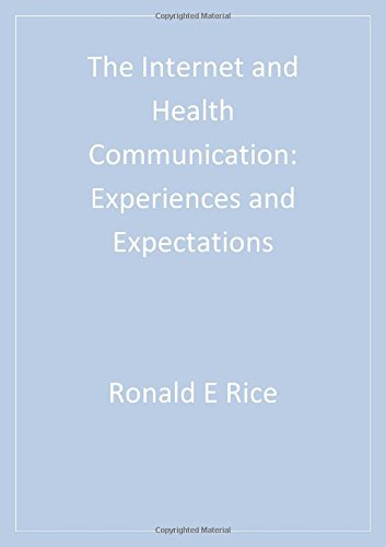 9780761922339: The Internet and Health Communication: Experiences and Expectations