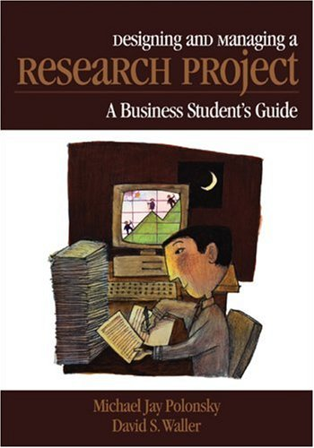 9780761922490: Designing and Managing a Research Project: A Business Student′s Guide