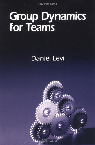 9780761922544: Group Dynamics for Teams
