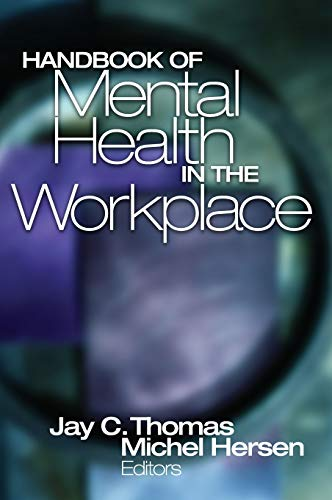 9780761922551: Handbook of Mental Health in the Workplace