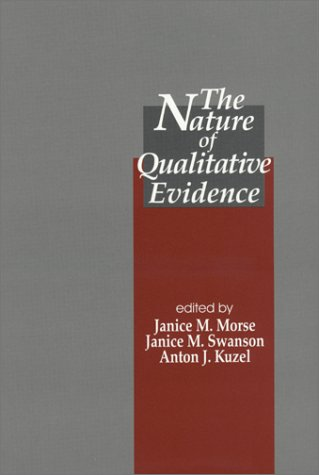 The Nature of Qualitative Evidence: Morse, Janice, Swanson,