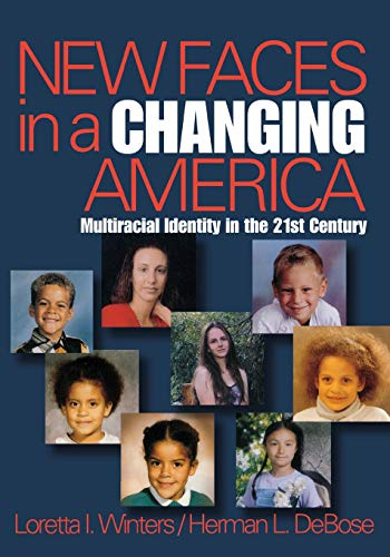 9780761923008: New Faces in a Changing America: Multiracial Identity in the 21st Century (Sage Masters in Modern Social Thought)
