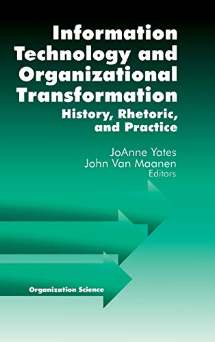 9780761923015: Information Technology and Organizational Transformation: History, Rhetoric and Preface (Sociological Observations)