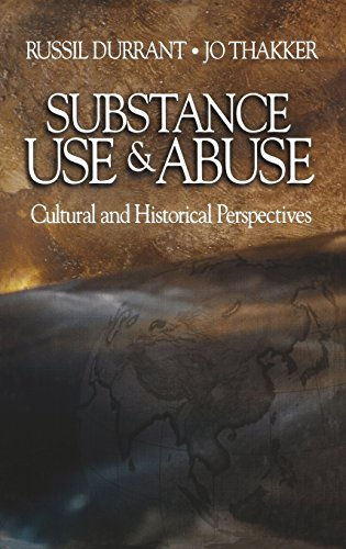 9780761923411: Substance Use and Abuse: Cultural and Historical Perspectives