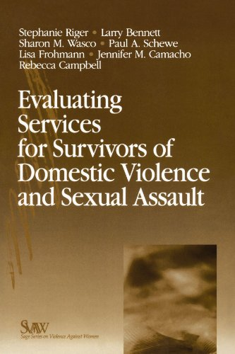 Evaluating Services for Survivors Domestic Violence and: Stephanie Riger, Larry