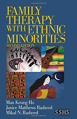 Family Therapy with Ethnic Minorities (Sage Sourcebooks: Man Keung Ho,