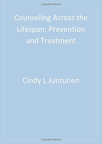 Counseling Across the Lifespan : Prevention and: Donald R. Atkinson