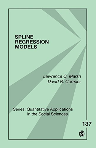 9780761924203: Spline Regression Models: v. 137 (Quantitative Applications in the Social Sciences)