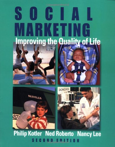 9780761924340: Social Marketing: Improving the Quality of Life