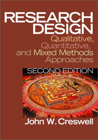 9780761924418: Research Design: Qualitative, Quantitative, and Mixed Methods Approaches