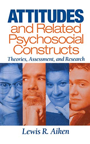 9780761924524: Attitudes and Related Psychosocial Constructs: Theories, Assessment, and Research
