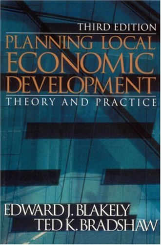 9780761924579: Planning Local Economic Development: Theory and Practice