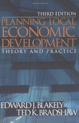 9780761924586: Planning Local Economic Development: Theory and Practice