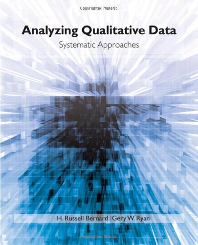 9780761924906: Analyzing Qualitative Data: Systematic Approaches: Systematic Techniques for Collecting and Analyzing Data