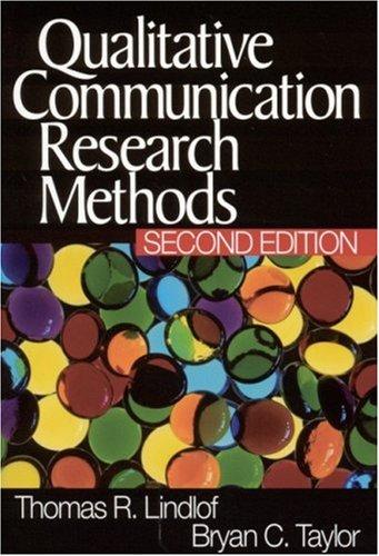 9780761924937: Qualitative Communication Research Methods