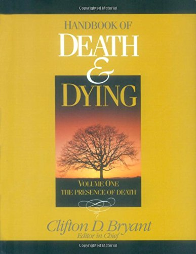 Handbook of Death and Dying (Hardcover): Clifton D. Bryant