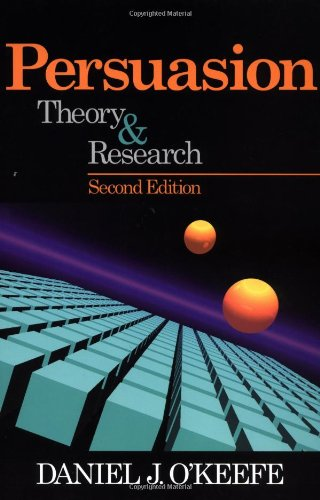 9780761925392: Persuasion: Theory and Research (Current Communication: An Advanced Text)