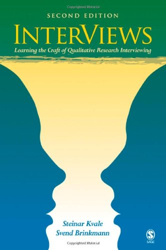 9780761925422: Interviews: Learning the Craft of Qualitative Research Interviewing