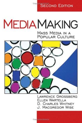 9780761925439: MediaMaking: Mass Media in a Popular Culture
