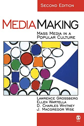 9780761925446: MediaMaking: Mass Media in a Popular Culture