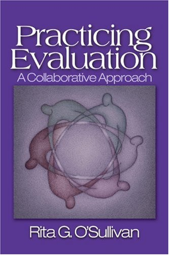 9780761925453: Practicing Evaluation: A Collaborative Approach