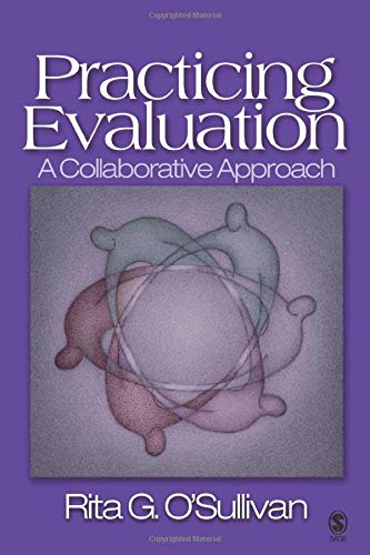 9780761925460: Practicing Evaluation: A Collaborative Approach