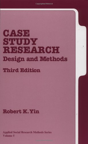 9780761925538: Case Study Research: Design and Methods, 3rd Edition (Applied Social Research Methods, Vol. 5)