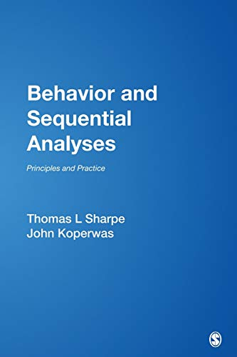 9780761925606: Behavior and Sequential Analyses: Principles and Practice
