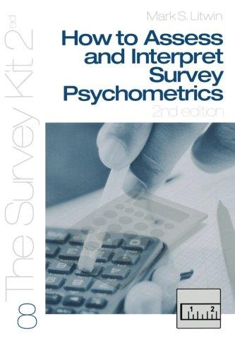 9780761925613: How To Assess and Interpret Survey Psychometrics (The Survey Kit 2Ed)