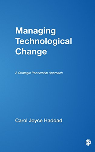 9780761925637: Managing Technological Change: A Strategic Partnership Approach