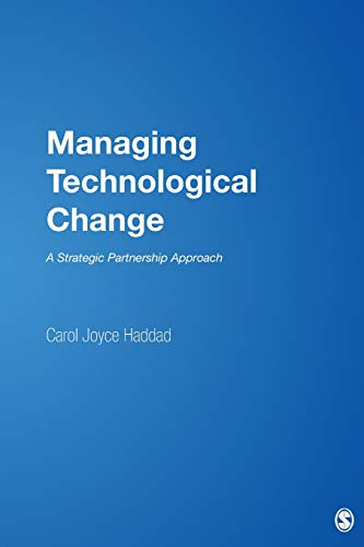 9780761925644: Managing Technological Change: A Strategic Partnership Approach