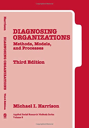 9780761925712: Diagnosing Organizations: Methods, Models, and Processes (Applied Social Research Methods) (v. 8)