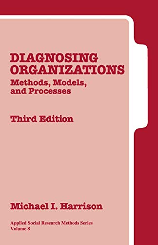 9780761925729: Diagnosing Organizations: Methods, Models, and Processes (Applied Social Research Methods)