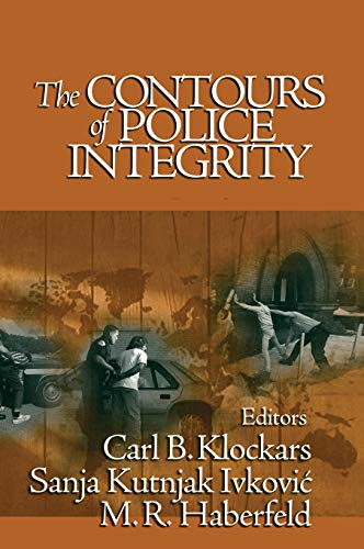 9780761925859: The Contours of Police Integrity