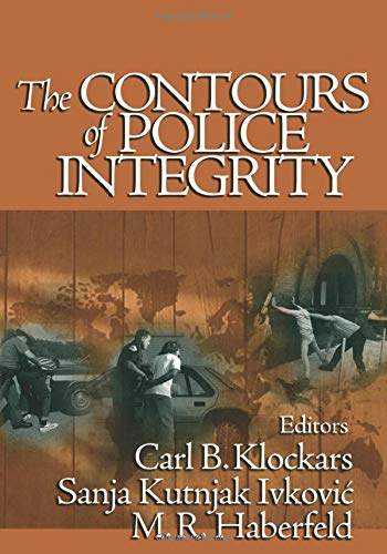 9780761925866: The Contours of Police Integrity