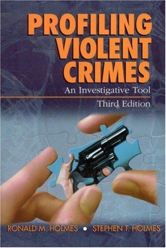 9780761925941: Profiling Violent Crimes: An Investigative Tool