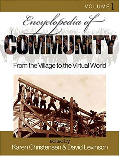 9780761925989: Encyclopedia of Community: From the Village to the Virtual World