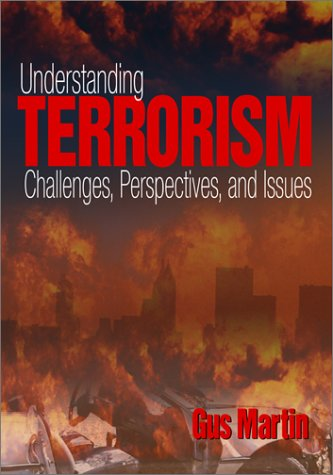 9780761926153: Understanding Terrorism: Challenges, Perspectives, and Issues