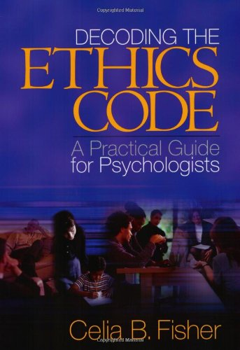 9780761926191: Decoding the Ethics Code: A Practical Guide for Psychologists