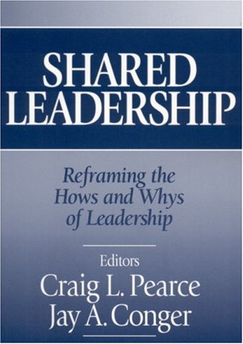 9780761926238: Shared Leadership: Reframing the How's and Why's of Leadership