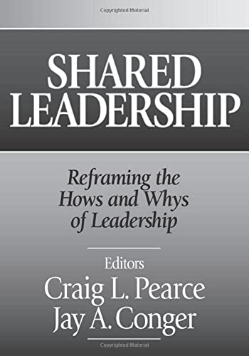 9780761926245: Shared Leadership: Reframing the How's and Why's of Leadership