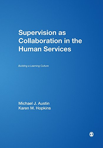 9780761926283: Supervision as Collaboration in the Human Services: Building a Learning Culture