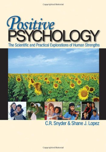 Positive Psychology : The Scientific and Practical: Shane J. Lopez;